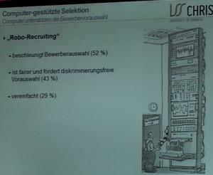 Robo-Recruiting Quelle: Vortrag Prof. Dr.Weitzel